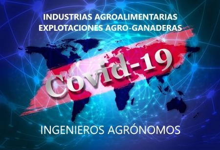 COVID 19 ingenieros agrónomos industrias agroalimentarias explotaciones agroganaderas